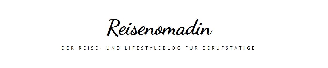 Reisenomadin - Der Reiseblog für Berufstätige